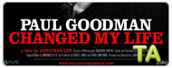 Paul Goodman Changed My Life: Trailer B