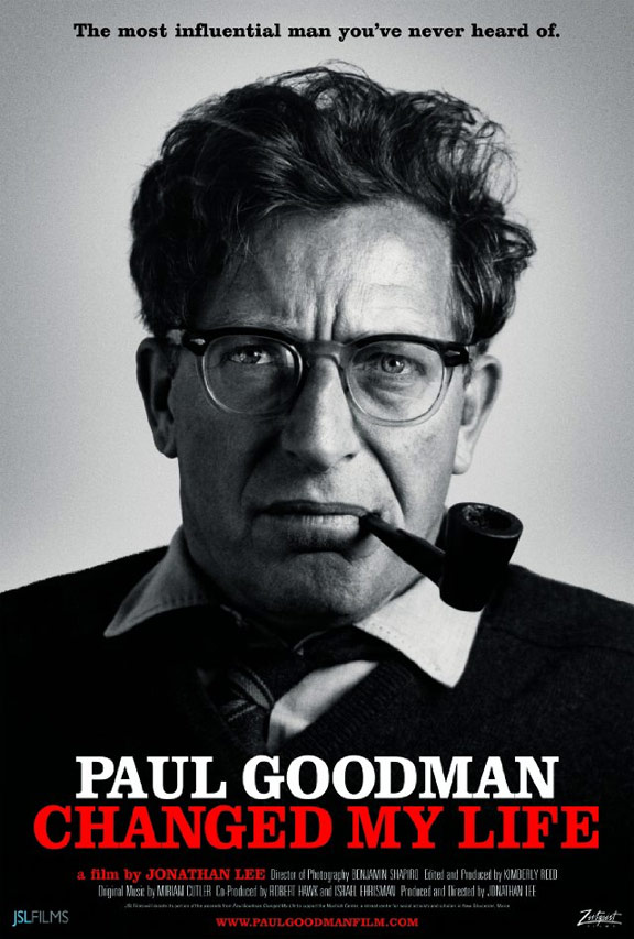 Paul Goodman Changed My Life Poster